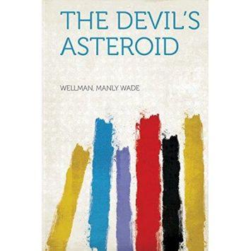 Hardpress Publishing The Devil's Asteroid