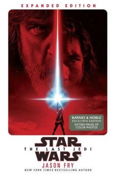 The Last Jedi: Expanded Edition (B&N Exclusive Edition) (Star Wars)