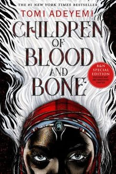 Children of Blood and Bone (B&N Exclusive Edition) (OrÏsha Legacy Series #1)