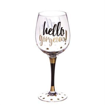 Wine Glass, 12 oz., Hello Gorgeous
