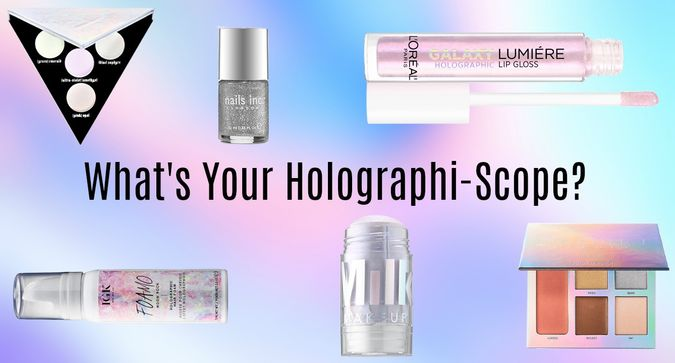 What's Your Holographi-Scope?