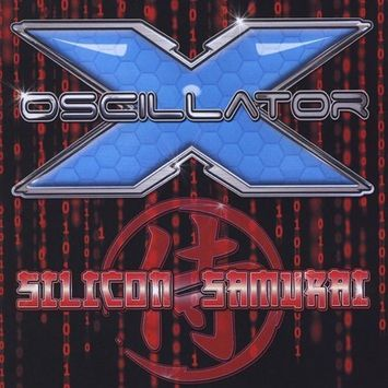 Oscillator X Silicon Samurai