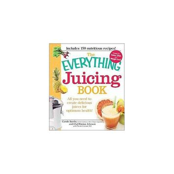 Beats Everything Juicing Book: All You Need to Create Delicious Juices for Your Optimum Health! (Paperback)
