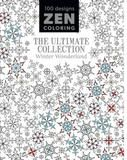 Guild Of Master Craftsman Publications Inc. Zen Coloring - The Ultimate Collection Winter Wonderland
