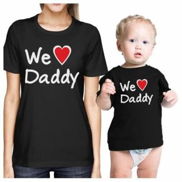 We Love Daddy Black Mom Baby Matching Outfits Cute Fathers Day Gift