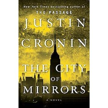 The City of Mirrors : A Novel (Book Three of The Passage Trilogy)