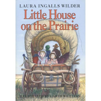 Little House on the Prairie (Revised) (Hardcover)