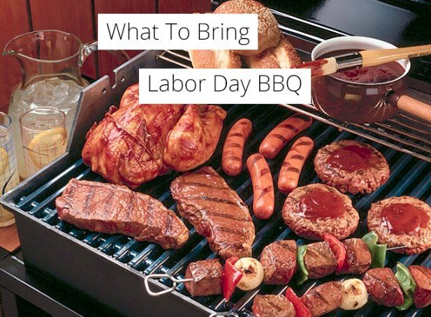 What To Bring: The Perfect Labor Day BBQ