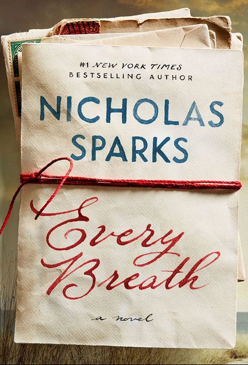 Every Breath by Nicholas Sparks (Hardcover)
