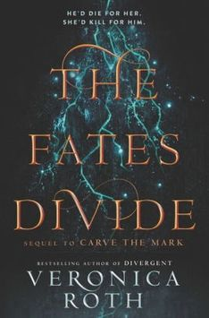 The Fates Divide (Carve the Mark Series #2)