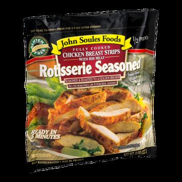 John Soules Foods Chicken Breast Strips Rotisserie Seasoned