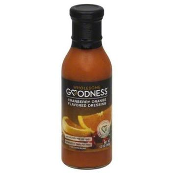 Wholesome Goodness Dressing Cranberry Orange 12 Oz Case of 12