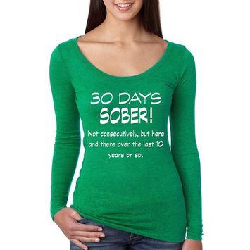 Allntrends Women's Shirt 30 Days Sober Drinking Shirt Funny Top (S, Envy Green)