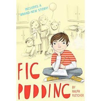 Ralph Fletcher Fig Pudding