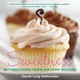 Agate Publishing Sweetness: Delicious Baked Treats For Every Occasion
