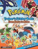 Pikachu Press Pokémon Trainer's Sticker Book: From Kanto to Kalos