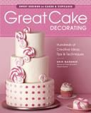 Taunton Press, Incorporated Great Cake Decorating: Sweet Designs for Cakes & Cupcakes