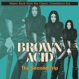 Riding Easy Brown Acid: Second Trip - Brown Acid: Second Trip VINYL [LP]