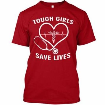 TOUGH GIRLS SAVE LIVES Hanes Tagless Tee T-Shirt