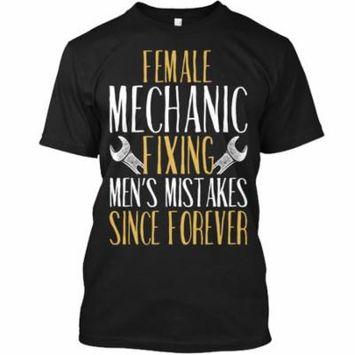 Female Mechanic - Fixing Men's Mistakes. Hanes Tagless Tee T-Shirt