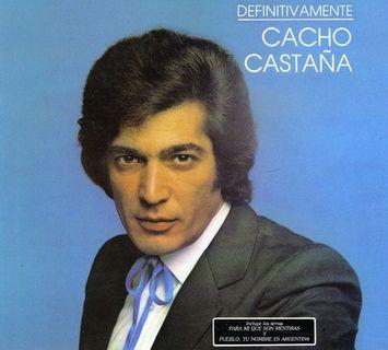Cacho Castana Definitivamente